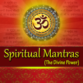 Spiritual Mantras (The Divine Power)