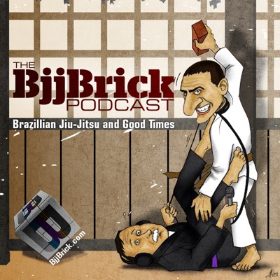 BjjBrick Podcast- BJJ, no-gi and good times! | Podbay