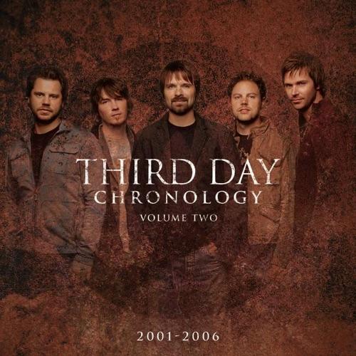 Third Day - Chronology, Vol. 2 (2001-2006)