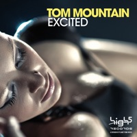 Excited (Crystal Lake rmx) - TOM MOUNTAIN
