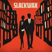 Slackwax - Far Away From Home