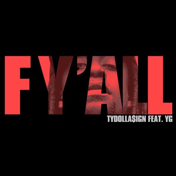 F Y'all (feat. YG) - Single