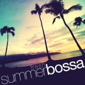 Fresh Summer Bossa