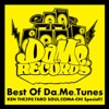 Best of Da.Me.Tunes -KEN THE 390,TARO SOUL,COMA-CHI Special!!- ジャケット写真