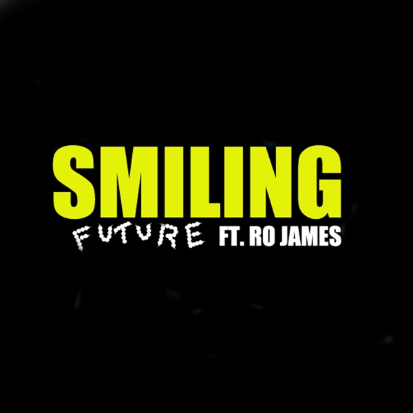 Smiling (feat. Ro James) - Single