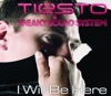 I Will Be Here - EP, Sneaky Sound System & Tiësto