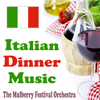 The Mulberry Festival Orchestra - Italian Dinner Music ilustraciГіn