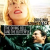 The Diving Bell and the Butterfly (Original Soundtrack)