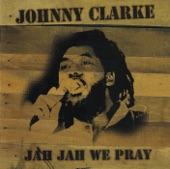 Johnny Clarke - You Have Caught Me Baby