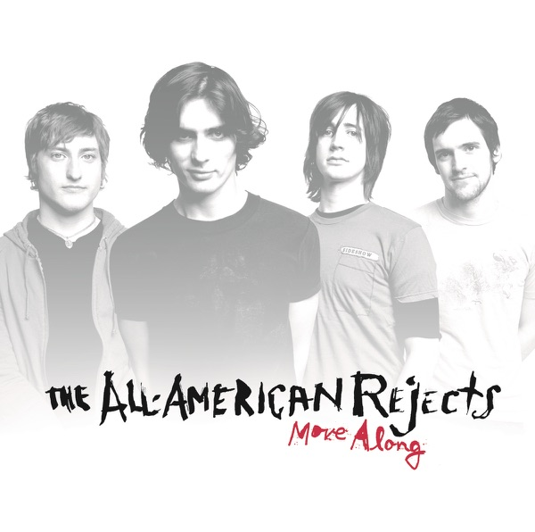 All-American Rejects - Move Along