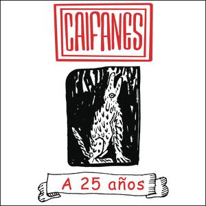 Caifanes - Caifanes - A 25 Años