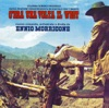 C era una volta il west Once Upon a Time in the West Original Motion Picture Soundtrack
