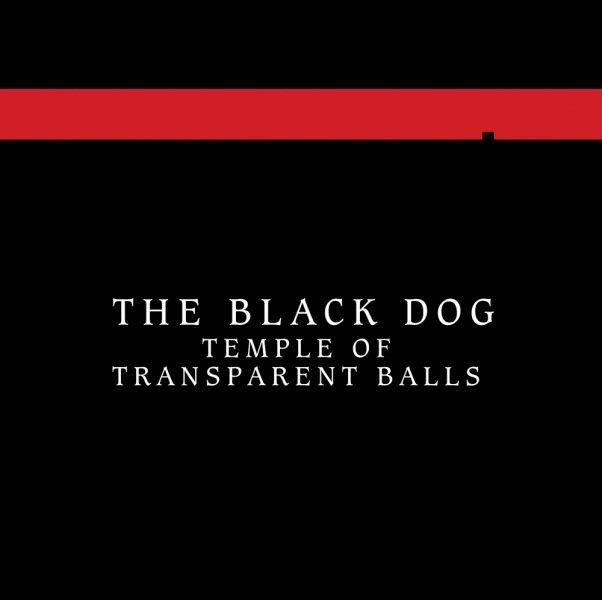 Temple of Transparent Balls The Black Dog CD cover