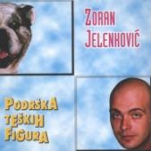 Zoran Jelenkovic - Vjerujem