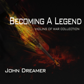 Becoming A Legend  John Dreamer - John Dreamer