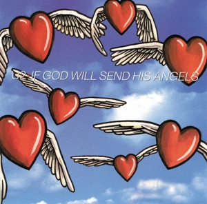 If God Will Send His Angels - EP Mp3 Download