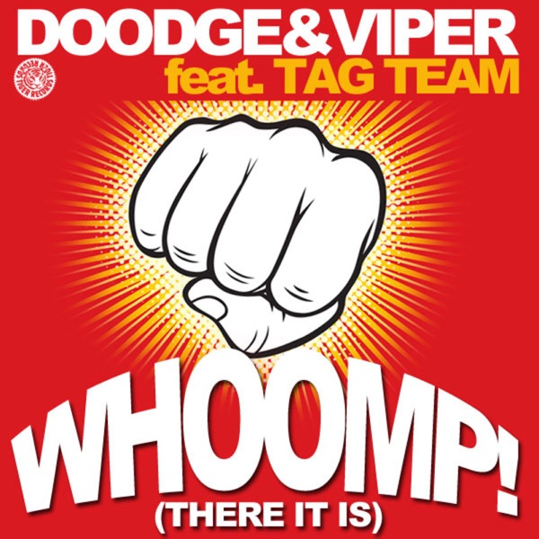 Whoomp! (There It Is) [feat. Tag Team]