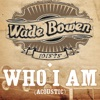 Who I Am (Acoustic Version)