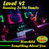 Running in the Family, Level 42