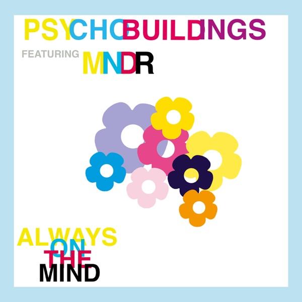 Always On the Mind (feat. MNDR) - Single