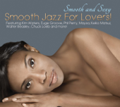 Smooth And Sexy  Smooth Jazz For Lovers!-Various Artists