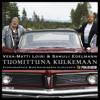 Vesa-Matti Loiri & Samuli Edelmann - Tuomittuna Kulkemaan artwork