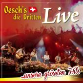 Oesch's die Dritten - Live ... unsere grössten Hits
