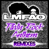 Party Rock Anthem (Remixes) [feat. Lauren Bennett & GoonRock]