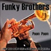 Buy Poom Poom - Single by Funky Brothers on iTunes (舞曲)