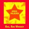 Amos Milburn, Bad, Bad Whiskey ジャケット画像