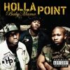 Baby Mama (Featuring Three 6 Mafia) [Radio Edit] - Single, Holla Point featuring Three 6 Mafia