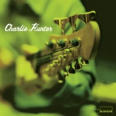 Charlie Hunter - Two For Bleu