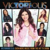 Victorious 3.0 - Even More Music from the Hit TV Show (feat. Victoria Justice) - EP