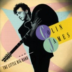 Colin James - Breakin' Up the House