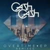 Cash Cash - Overtime  Vicetone Remix