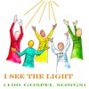 I See the Light (100 Gospel Songs), Various Artists