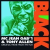 Black (Original Theme from the Film) - Single, MC Jean Gab'1 & Tony Allen