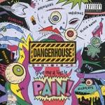 Dangerhouse Volume 2: Give Me a Little Pain!