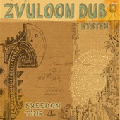 Zvuloon Dub System - Voodoo Chile