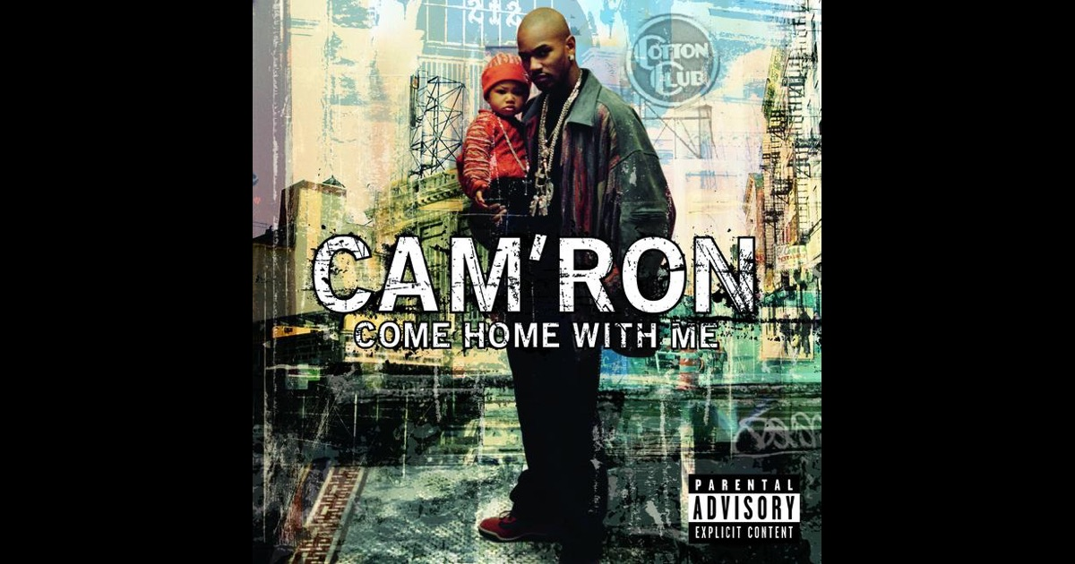 come home with me by cam 39 ron on apple music. Black Bedroom Furniture Sets. Home Design Ideas
