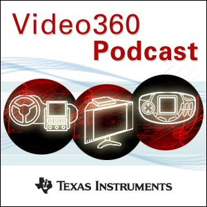 TI Video360 Video Podcast