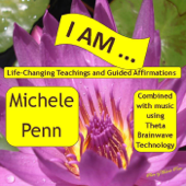 I Am Affirmations & Teaching Combined With Theta Brainwave Technology