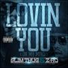 Slim Thug & Z-Ro - Lovin You (On My Mind)