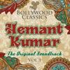 Bollywood Classics Hemant Kumar Vol 1 The Original Soundtrack EP