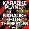 Karaoke Hits The Beatles, Vol. 4 (Karaoke Version) - A-Type Player