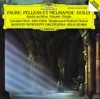 Faure: Pelléas et Mélisande, Boston Symphony Orchestra, Jules Eskin, Lorraine Hunt Lieberson, Seiji Ozawa & Tanglewood Festival Chorus
