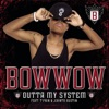 Outta My System - EP, Bow Wow featuring T-Pain & Johntá Austin