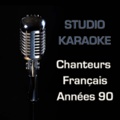 Studio karaoké (Chanteurs français années 90 - 30 versions instrumentales)