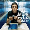 Geek In the Pink / The Remedy - Single, Jason Mraz