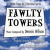 Fawlty Towers Theme from the TV Series Dennis Wilson Single